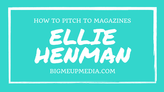 BMU 007: Getting Your Name and Brand into Magazines with Elle Henman