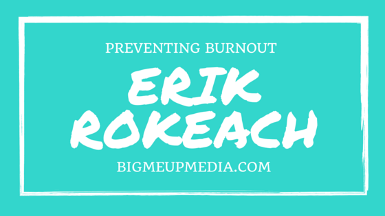 BMU 012: Erik Rokeach on Recharging, Self-focusing, and Stepping Back