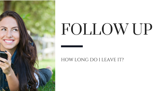 Lesson One – The Follow Up