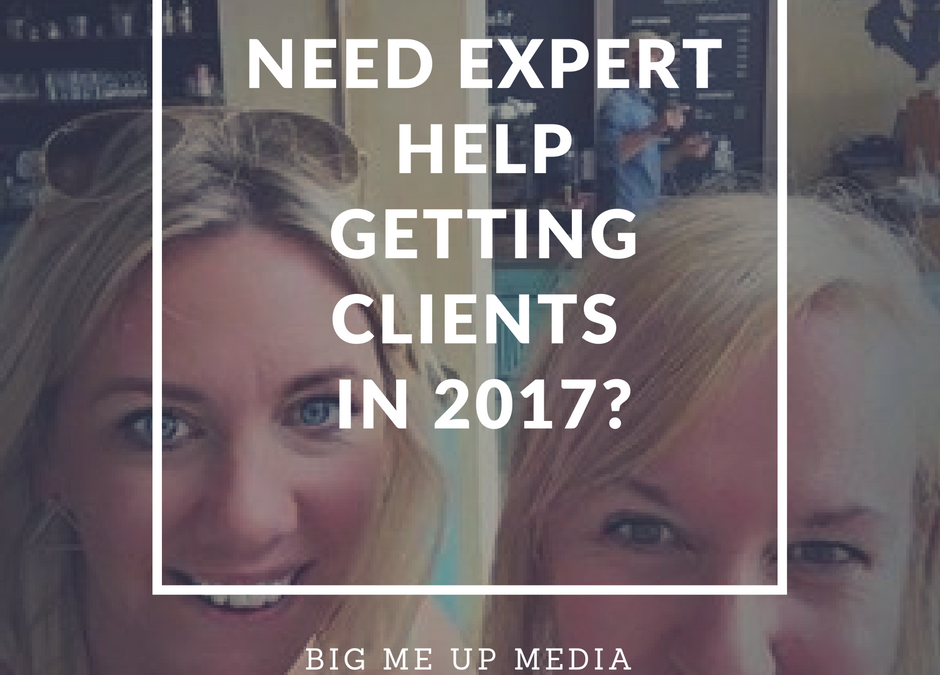 Two Ways To Get More Clients In 2017