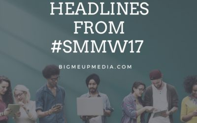 Social Media Marketing World 2017 (What's Hot & What's Not)